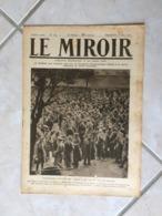 Le Miroir, Guerre 1914-1918 - Hebdomadaire N°134 - 18.6.1916 - La France Et Le Monde En Guerre - Guerre 1914-18