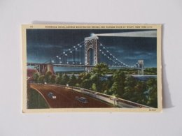 CPA.- Riverside Drive, George Washington Bridge And Hudson River At Night - Hudson River