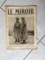 Le Miroir, Guerre 1914-1918 - Hebdomadaire N°137 - 9.7.1916 - La France Et Le Monde En Guerre - Guerre 1914-18