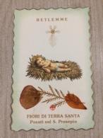 Santino Betlemme Fiori Di Terra Santa Posati Sul S. Presepio - Santini