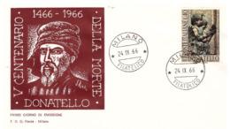 Fdc Flavia: DONATELLO 1966; No Viaggiata; AF_Milano - 6. 1946-.. Republic