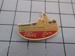 911c Pin's Pins : BEAU ET RARE : Thème VILLES / METZ GARE - Steden