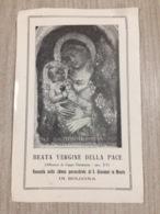 Santino Beata Vergine Della Pace Venerata Nella Chiesa Di S. Giovanni In Monte In Bologna - Santini