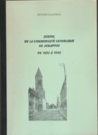 OUVRAGE JEMAPPES  SURVOL COMMUNAUTE CATHOLIQUE DE JEMAPPES 1920 1945 Arthur LECLERCQ - Culture