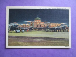 CPA ETATS UNIS KANSAS CITY MUNICIPAL AIRPORT AT NIGHT AVIONS - Kansas City – Missouri