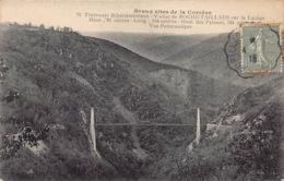 France 19 Beaux Sites De La Corrèze  Tramways Départementaux  Viaduc Roche Taillade Dur La Luzège Haut        Barry 638 - Other Municipalities