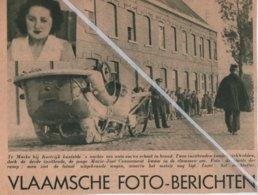 MARKE-KORTRIJK..1938.. ONGEVAL MET UITGEBRANDE WAGEN SLACHTOFFER MARIE-JOSÉ COUSSEMONT - Zonder Classificatie