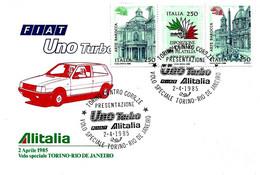 ITALIA - 1985 TORINO Auto Presentazione Fiat UNO TURBO Alitalia Su Busta Speciale Volo Torino-Rio D Janeiro - Aerei