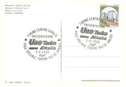 ITALIA - 1985 TORINO Auto Presentazione Fiat UNO TURBO Alitalia Su Cartolina Illustrata Di Torino - Aerei