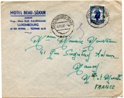 Lettre De Luxembourg Gare (4.11.1947) Pour Nancy Hotel Beau Séjour - Luxemburg