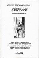 Archives De L'imaginaire 1 - Science Et Fiction (TBE) - Livres, BD, Revues