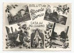 Vicenza, 1957 - Saluti Da Monte Berico Casa Del Pellegrino. - Vicenza