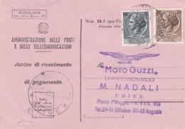STORIA POSTALE - AVVISO DI RICEVIMENTO O DI PAGAMENTO - UDINE - DESTINATO ALLA CONCESSIONARIO MOTO GUZZI M. D. - UDINE - 6. 1946-.. Repubblica
