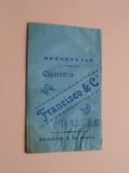 FRANCISCO & C° - D'ALGER / Echantillon 6 Pour 0.10 - Le Paquet De 25 Cigarettes ( Zie / Voir / See Photo ) ! - Cigarettes - Accessoires
