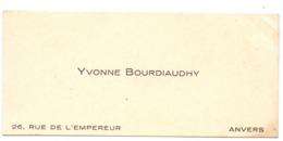 Visitekaartje - Carte Visite - Yvonne Bourdiaudhy - Anvers Antwerpen - Cartes De Visite