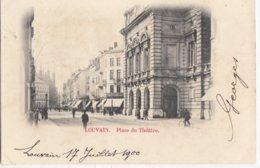 LEUVEN / PLACE DU THEATRE / SCHOUWBURGPLEIN  1900  PRECURSEUR - Leuven