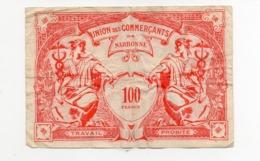 11 - Narbonne - Union Des Commerçants De Narbonne -100 Francs Contre Valeur De 1 Nouveau Franc - Chambre De Commerce