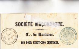 95 - PONTOISE - FRANC MACONNERIE Loge De PONTOISE. Doc De La SOCIETE MACONNIQUE (Bon Pour 25 Centimes) Av 1860 - Unclassified