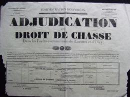 ADJUDICATION DROIT DE CHASSE LORMES OIZY 1839 NIEVRE ADMINISTRATION DES FORETS CLAMECY - Afiches