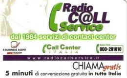 *CHIAMAGRATIS - N.134 - RADIO CALL SERVICE* - Scheda NUOVA (MINT) (DT) - Italia