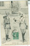 France, Militaria 1910 (Humoristique); Chabaud, Pinx. Débèche-toi, Etc.... - Voyagé. (ND) - France