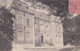 Carte 1906 CHATEAU DE GOUY SAINT ANDRE  (tampon Campagne Les Hesdin) - Autres Communes