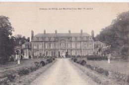Carte 1908 MONTREUIL SUR MER / CHATEAU DE RECQ - Montreuil
