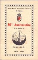 Brochure Union Royale Des Patrons Patissiers - 50° Anniversaire Section Charleroi - 1901 - 1951 - Zonder Classificatie