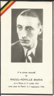 Raoul-Achille MARIN Né à MONS 11-7-1911 Mort Pour La Patrie Le 4/9/1944 Résistant Tombé - Gesneuveld Weerstandslid - Documents