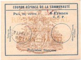 Coupon-réponse Polynésie 6 FCFP Corrigé Bic - Modèle Franco-colonial Communauté Avec Griffe Papeete Ile Tahiti - IRC IAS - Polynésie Française