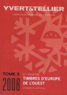 Catalogue Y Et T Europe De L'ouest 2e Partie 2008. - France