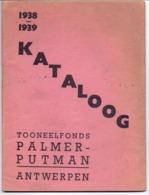 Kataloog Cataloog - Toneelfonds Palmer Putman - Antwerpen 1938 - 1939 - Zonder Classificatie