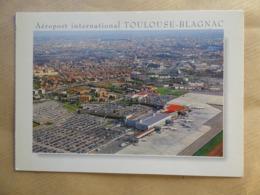 AEROPORT / AIRPORT / FLUGHAFEN    TOULOUSE BLAGNAC - Aérodromes