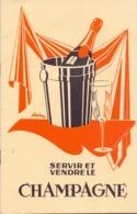 Brochure Servir Et Vendre Le Champagne - Epernay - Zonder Classificatie