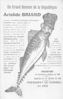 """¤¤  -   POLITIQUE -  Caricature Du Président """" Aristide BRIAND """" En 1909 - RENNES, REDON, NANTES, SAINT-NAZAIRE  -  ¤¤ - Satirical"""
