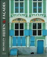 Mechelen Feiten & Facades - Livres, BD, Revues