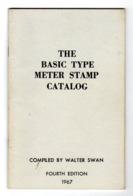 The Basic Type Meter Stamp Catalog  ( Tout Sur Les Ema Usa ) 38 P Ed 1967 - Oblitérations Mécaniques