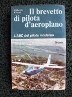 IL BREVETTO DI PILOTA D'AEROPLANI    AEREI AEROPLANI - Motori