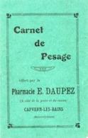 Carnet De Pesage...petit Carnet..pharmacie DAUPEZ  CAPVERN LES BAINS - Zonder Classificatie
