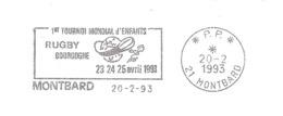 1993 Tournoi De Rugby De Bourgogne (Mondial Enfants) :  Montbard : Flamme-annonce En Port Payé - Rugby