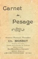 Carnet De Pesage...petit Carnet..pharmacie MONDOT   AX LES THERMES - Zonder Classificatie