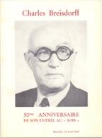 """Menu - Charles Breisdorff - 50° Annniversaire De Son Entrée Au """" Soir """" - Bruxelles 1964  + 3 Fotos - Menus"""