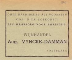 Pub Reclame - Wijnhandel - Aug. Vyncke - Damman - Roeselare 1946 - Zonder Classificatie