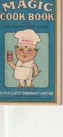 "Magic Cook Book And Housekeepers Guide E. W. Gillett Company Limited, Toronto  64 Pages 3.5"" X 5.7""  9 Cm X14.7 Cm - Keuken, Gerechten En Wijnen"