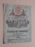 Chateau Des Amandiers POMEROL 1958 ( R. Vinzent > Libourne ) Etiket / Etiquette / Label ( > Photo > DETAIL ) ! - Etiquettes
