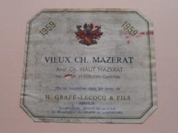 VIEUX CH. MAZERAT 1959 ( H. Grafé - Lecocq & Fils Namur ) Etiket / Etiquette / Label ( > Photo > DETAIL ) ! - Etiquettes