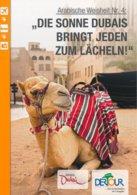 AK Dubai Kamel Arabische Weisheit Nr. 4: Die Sonne Dubais Bringt Jeden Zum Lächeln DerTour - Dubai