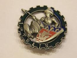 FRANCE MILITARY SIGN 1ER TRAIN ENAMEL BADGE 117 - Militaria