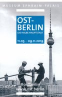 Berlin Eintrittskarte Erm. 2019 Ost-Berlin Die Halbe Hauptstadt Museum Ephraim-Palais - Eintrittskarten