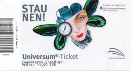 Bremen Eintrittskarte Erm. 2019 Universum - Museum Staunen! Uhr Frau - Eintrittskarten